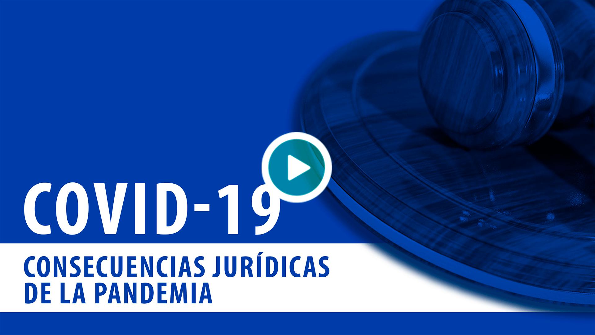 20200507_foroderecho1_Consecuencias-jurídicas-de-la-pandemia_v2