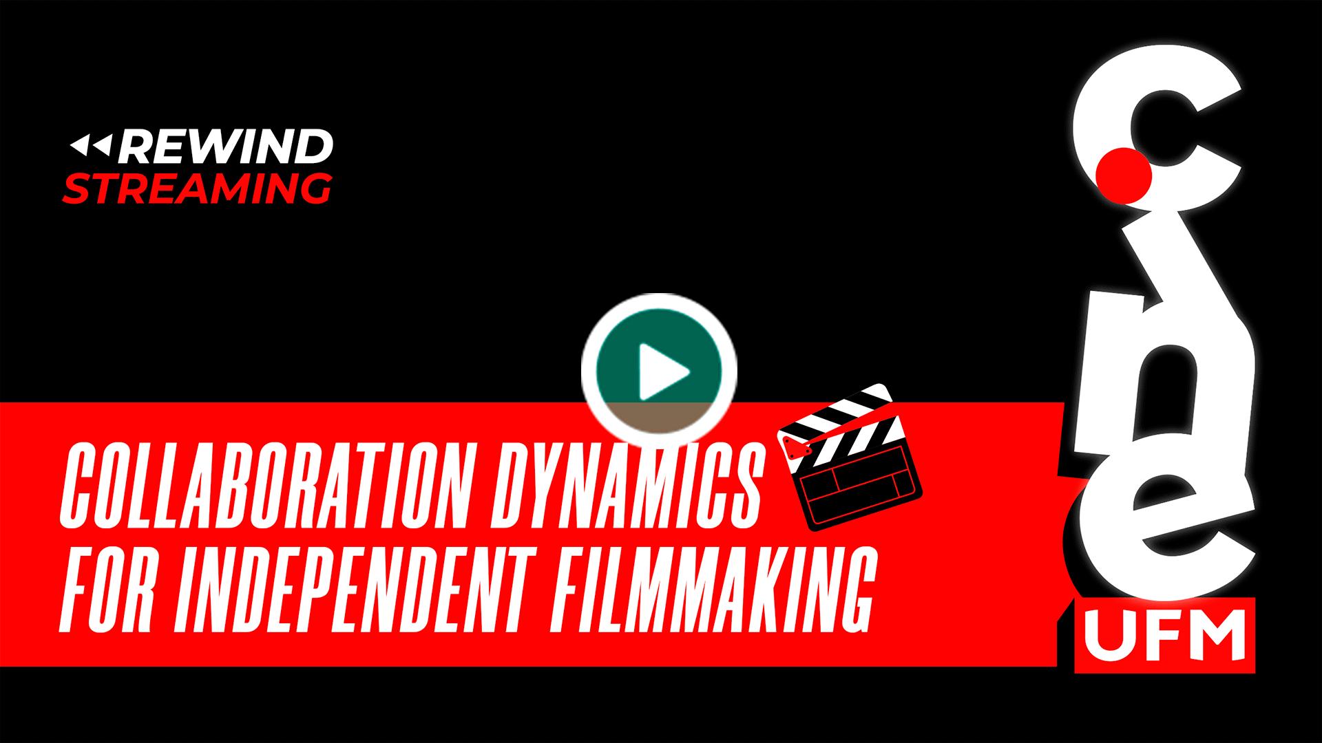 20200508_cineufmlive1_Dynamics_Independent_Filmmaking