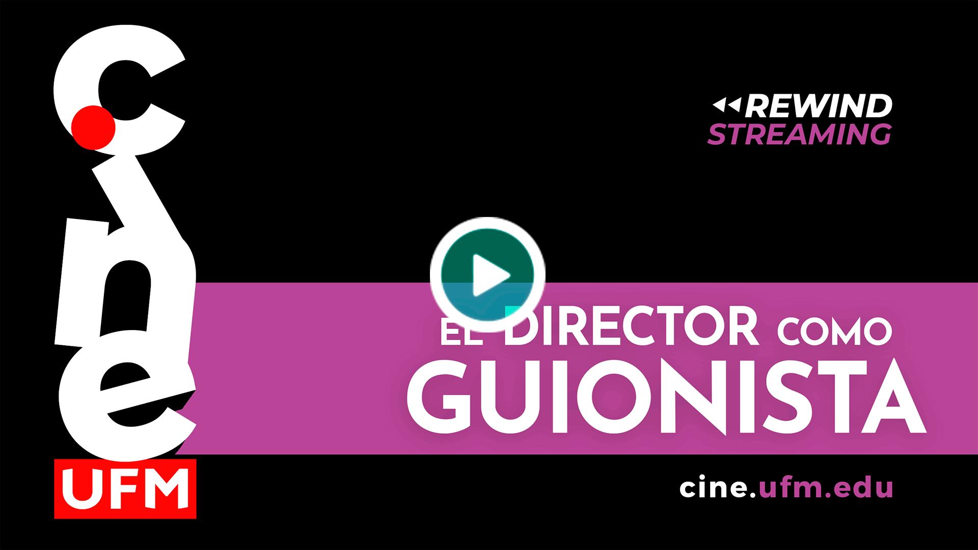 20200605_cineufmlive1_Director-Guionista_Cine-LIVE