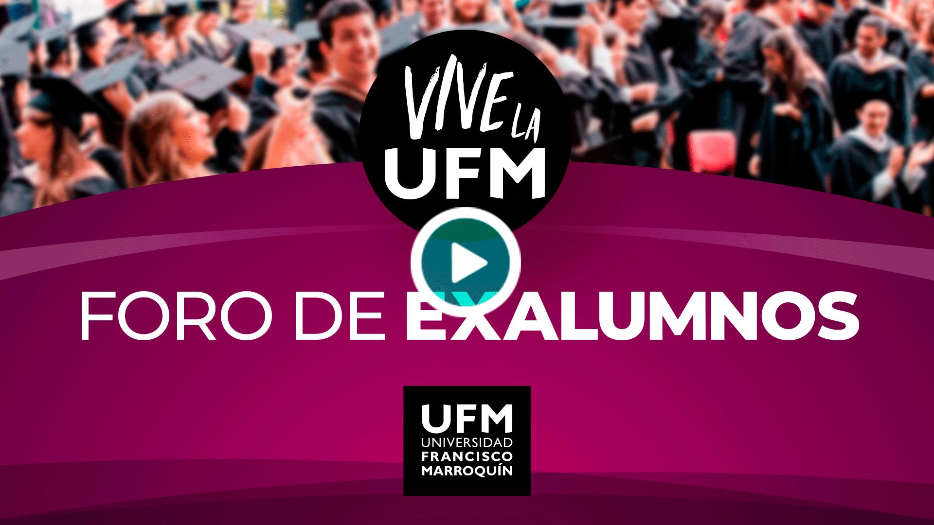 20200622_foroexalumnos1_-Exalumnos_VIVE_la_UFM_Portada