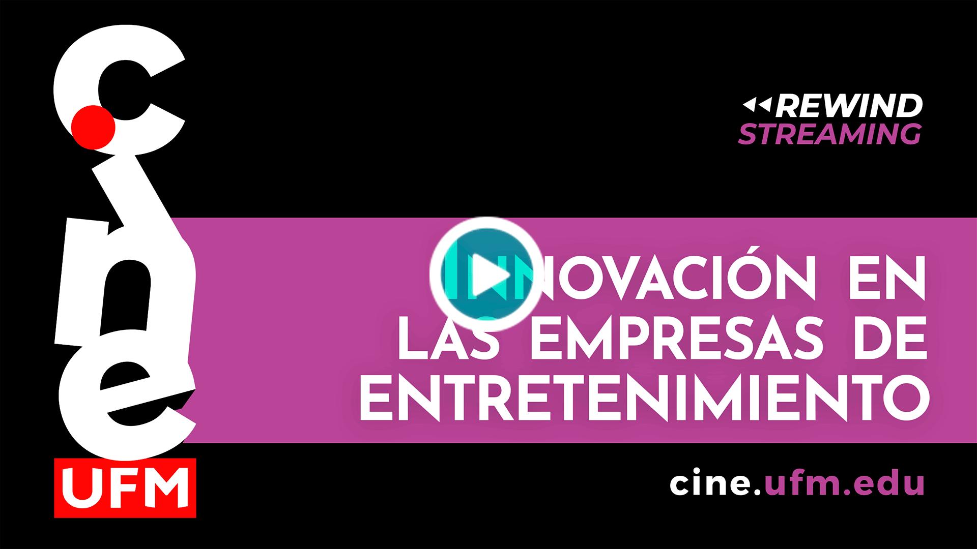 20200703_cineufmlive1_Innovacion-entretenimiento
